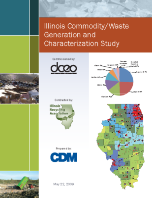 Illinois Commodity/Waste Generation and Characterization Study Report (May 2009)